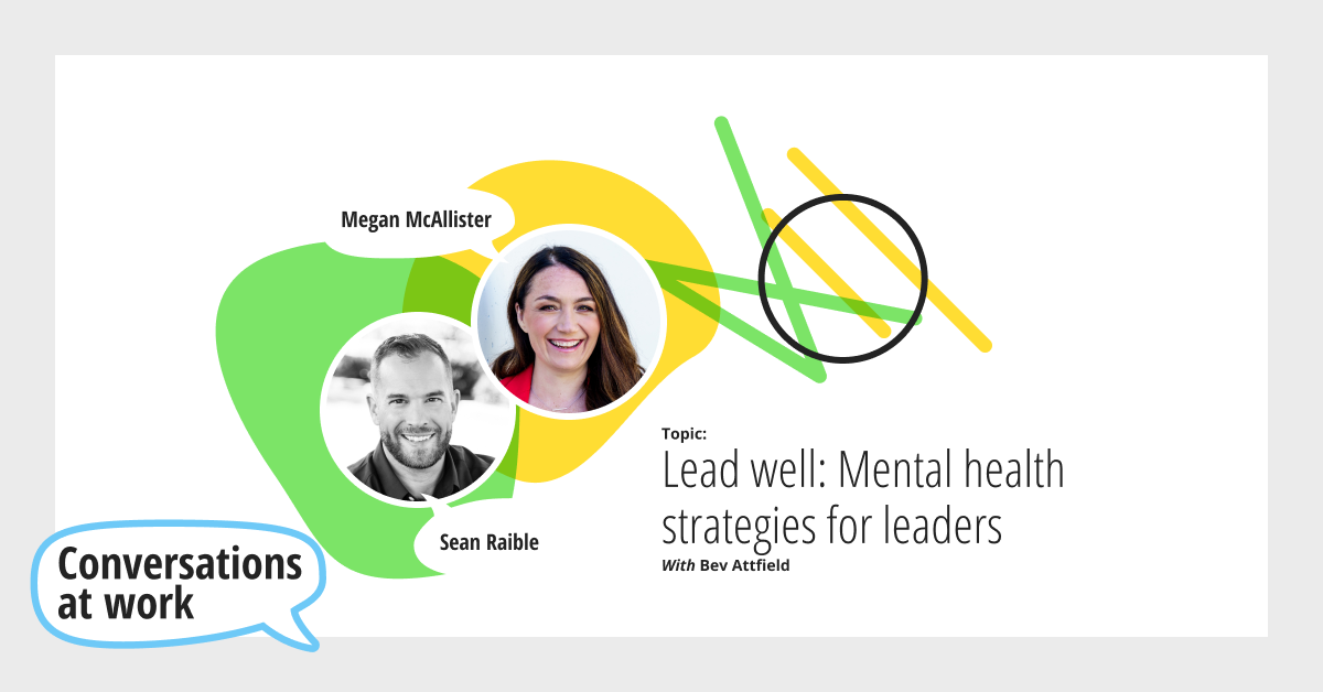 caw-lead-well-mental-health-strategies-for-leaders_1200x628