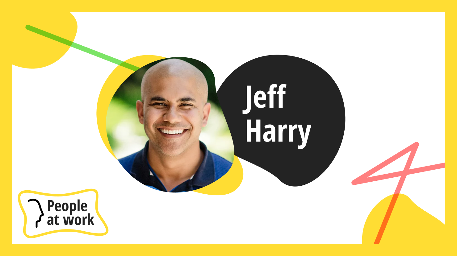 Play at work helps us adapt says Jeff Harry