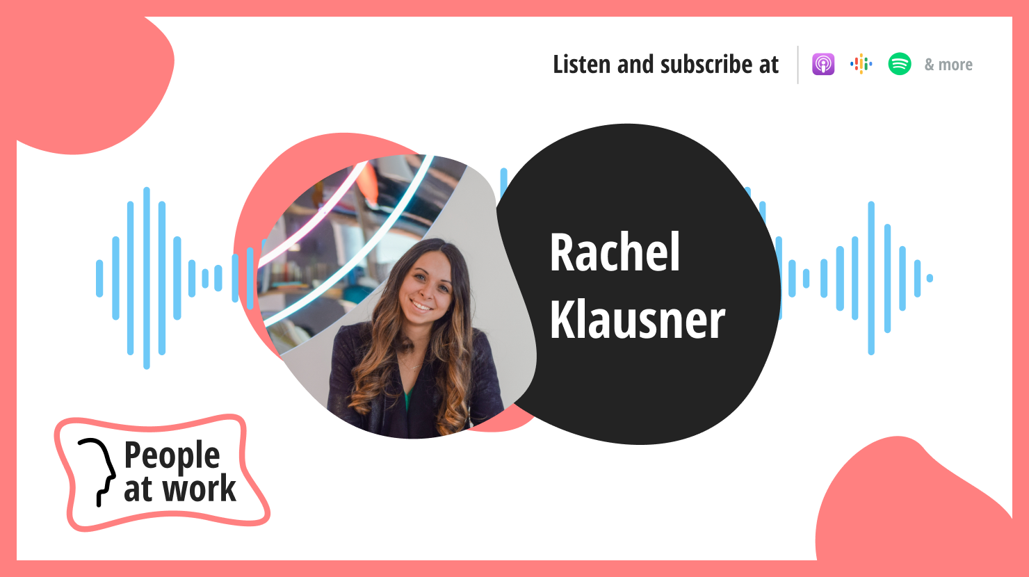 Social impact at work for greater good with Rachel Klausner