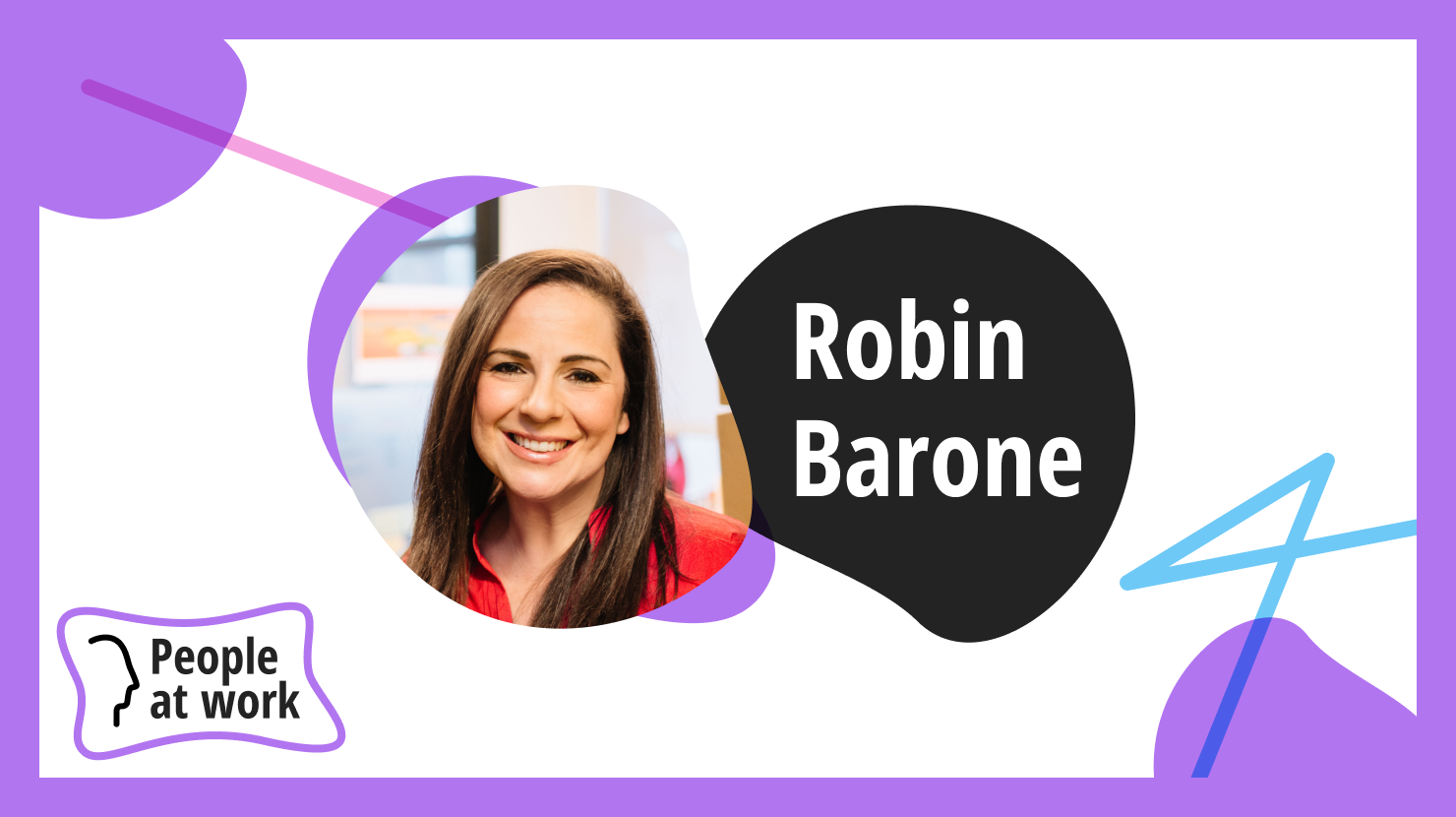 Curiosity is the foundation for workplace culture with Robin Barone