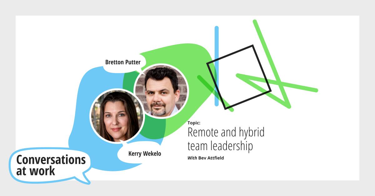 Remote and hybrid team leadership