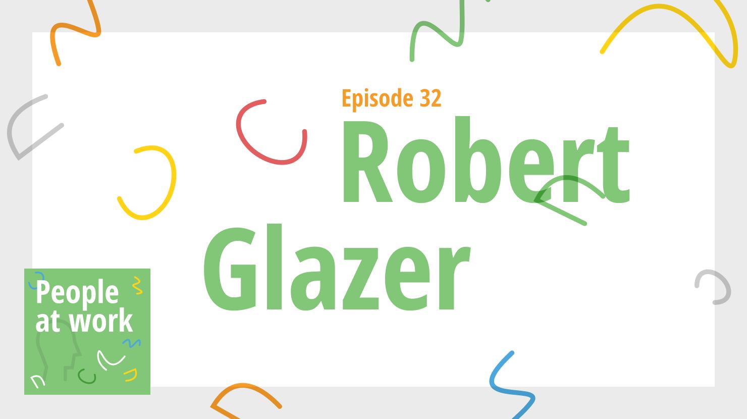 Robert Glazer on capacity building